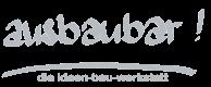 ausbaubar gmbh – die ideen-bau-werkstatt